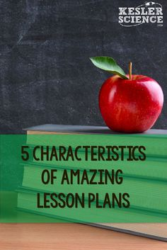 What was the best lesson you taught and why? Does it fit these characteristics for a great lesson plan?