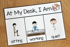 "This reminder card, visually reminds students ""When I'm at my desk, I am quiet, working, and sitting. Good for communicating with ESL students. Behavior Cards, Classroom Behavior Management, Behaviour Management, Behavior Plans, Autism Classroom, Special Education Classroom, Classroom Decor, Colegio Ideas, Appropriate Behavior"
