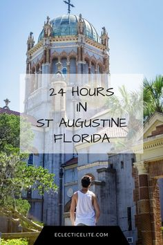 24 Hours Hours in the oldest city in the United States of America - St Augustine, Florida! Incredible architecture & sights. Loads of images in the post! Click image to view