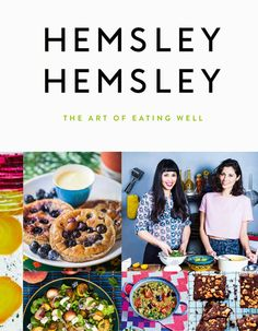 The Art of Eating Well: Hemsley and Hemsley: Jasmine Hemsley, Melissa Hemsley: 9781576877272: Amazon.com: Books