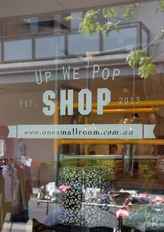 Window Decals - to alert for sale/special event/new theme - cost? //Up We Pop Logo Window Decal Cafe Window, Shop Signage, Library Inspiration, Window Signs, Retail Concepts, Best Windows, Retail Windows, Pop Up Shops, Window Decals