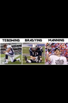 Tebowing < Bradying < Manning