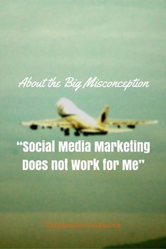 Social Media Marketing does not work for YOU?! - You may be wrong about that... VERY WRONG! - http://blog.thesocialms.com/social-media-marketing-does-not-work-for-me/