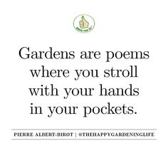 You can find more inspiring gardening quotes at http://www.instagram.com/thehappygardeninglife