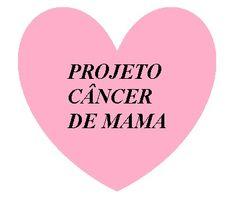 Blog de Projeto Câncer de Mama   Kickante