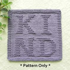 Knitting pattern for KIND letters designed by Aunt Susan's Closet. Share some loving kindness; Choose to be Kind. Dishcloth Knitting Patterns, Knit Dishcloth, Hand Knitting, Cute Little Dogs, Purl Stitch, Crochet Art, Sentimental Gifts, Lettering Design, Aunt