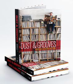 Dust & Grooves – Adventures in Record Collecting. A book about vinyl records collectors » Dust & Grooves: Adventures in Record Collecting – The Book