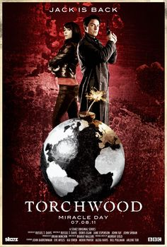 Image torchwood poster hosted in Life Trends 1 Media Images, Any Images, Torchwood Miracle Day, Eve Myles, Aurora Sky, Bill Pullman, Captain Jack Harkness, John Barrowman, Vampire Hunter