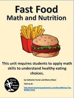 Fast Food Math and Nutrition - Distance Education Nutrition Education, Sports Nutrition, Math Activities, Teaching Resources, Healthier Together, Project Based Learning, Math Skills, Focus On Yourself, Elementary Math