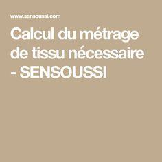 Calcul du métrage de tissu nécessaire - SENSOUSSI