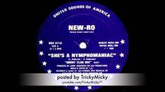 [1989] New-Ro - She's A Nymphomaniac (Horny Club Mix) >> https://youtu.be/--MSZWYDyMo