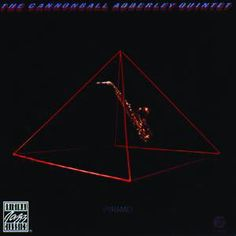 """CANNONBALL ADDERLEY: """" pyramid """" ( fantasy) personnel: Cannonball Adderley - alto saxophone Nat Adderley - cornet Hal Galper - electric piano Walter Booker - bass Roy McCurdy - drums Phil Upchurch - guitar George Duke - clavinet, ARP synthesizer Jimmy Jones http://www.qobuz.com/fr-fr/album/pyramid-cannonball-adderley-quintet/0002521869522"""