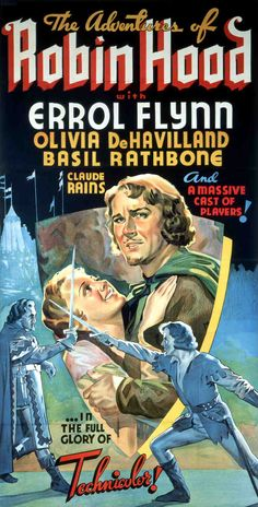 The Adventures of Robin Hood (1938)  Insert poster featuring Errol Flynn as Robin Hood (Sir Robin of Locksley), Olivia de Havilland as Maid Marian (Lady Marian Fitzswalter), and Basil Rathbone as Sir Guy of Gisbourne.