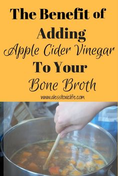 Benefits of Adding Apple Cider Vinegar when you are making Bone Broth. - I always wondered about this. Have you been told to add apple cider vinegar to your broth recipe? Learn how it will help you get the most nutrients from your chicken and beef bones. Slow Cooker Bone Broth, Bone Broth Soup, Bone Marrow Broth, Kimchi, Superfoods, Chicken Bone Broth Recipe, Beef Bone Broth Benefits, Instant Pot, Sauces