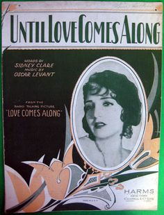 sheet music: Until Love Comes Along 1930 -Bebe Daniels