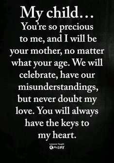 Son Quotes From Mom, Mothers Love Quotes, My Children Quotes, Mother Daughter Quotes, Mommy Quotes, I Love My Daughter, Mother Quotes, Quotes For Kids, Funny Quotes