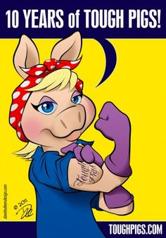 Miss Piggy as Rosie the Riveter by Dave Hulteen