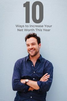 10 Ways to Increase Your Net Worth This Year | Expert Personal Finance Tips | Top Investment Advice | How To Make More Money Hacks