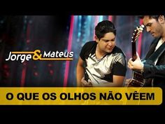 Jorge e Mateus - O Que os Olhos Não Vêem - [DVD O Mundo é Tão Pequeno] - (Clipe Oficial) - YouTube