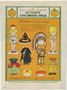 Here's a darling paper doll for Halloween from Joan Walsh Anglund. This was from Good Housekeeping Magazine (i think? Fete Halloween, Halloween Cards, Halloween Printable, Vintage Halloween, Happy Halloween, Mary Engelbreit, Joan Walsh, Missing Missy, Paper Art