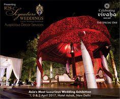 @Vivaha_Exhibits  #CelebratingVivaha Presenting #R2SSignatureWeddings at Asia's Most Luxurious #WeddingExhibition at Hotel #TheAshok , New Delhi. April 1-3, 2017, via @sunjayjk