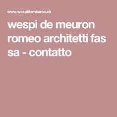 wespi de meuron romeo architetti fas sa - contatto