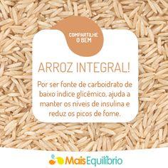 Você sabia que o arroz integral também ajuda a reduzir doenças cardiovasculares? http://maisequilibrio.com.br/nutricao/7-alimentos-para-comer-todos-os-dias-2-1-1-790.html