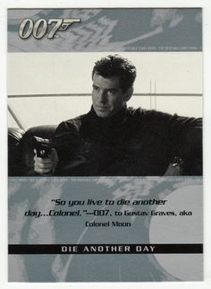 James Bond - The Quotable # 62 - Die Another Day
