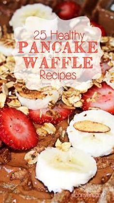 Plans for Waffle Sunday! 25 Healthy Pancake and Waffle Recipes. jillconyers.com