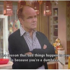 That 70's Show- Red is hilarious!