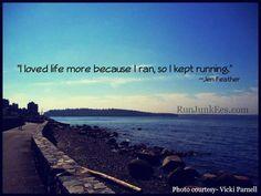 I love life more cuz I run...