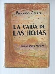 La Caida de las Hojas / Fernando Celada