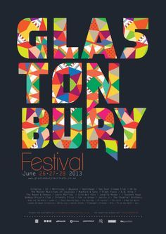 Glastonbury Festival Poster This is one of my favorite designs I have found, the use of text to create color and design in the poster really works and stands out. This poster looks very modern by the use of heavy, bold text and thin text. Design Graphique, Art Graphique, Typography Poster, Typography Design, Poster Sport, Poster Poster, Poster Festival, Music Festival Logos, Cover Design