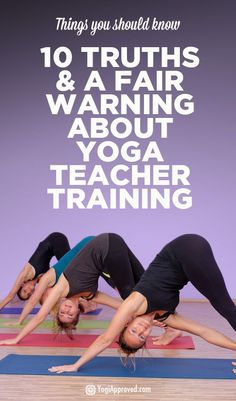 10 Truths and a Fair Warning About Yoga Teacher Training - Pin it for later :)