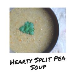 Made with split peas, carrots, potatoes, celery and spices, this wholesome plant-based soup is full of protein and so easy to make! Vegan Blogs, Vegan Recipes, Split Peas, Pea Soup, Celery, Plant Based, Cravings, Carrots, Protein