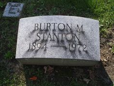 Burton M. Stanton, 1894-1972