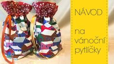 Návod na vánoční/mikulášské pytlíčky - YouTube Sewing Tutorials, Sewing Projects, Sewing Patterns, Winter Time, Hand Stitching, Origami, Purses, Christmas, Gifts