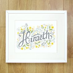 WELSH LANGUAGE Hiraeth print. 10x8 ready to by meganlintucker