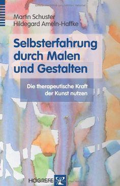 Selbsterfahrung durch Malen und Gestalten: Die therapeutische Kraft der Kunst nutzen von Martin Schuster http://www.amazon.de/dp/3801724050/ref=cm_sw_r_pi_dp_2eh6ub174QPYE