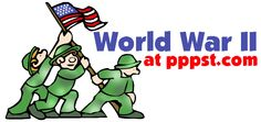 World History - World War II - FREE presentations in PowerPoint format, interactive activities, lessons for K-12