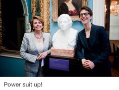 Rachel Maddow and Nancy Pelosi at the Sewall-Belmont House, posing with the bust of Alice Paul, June 2012 Alice Paul, Rachel Maddow, Smart Women, Barbra Streisand, Global Citizen, Powerful Women, Human Rights, Amazing Women, Belmont House