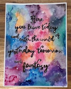 Here you leave today and enter the world of yesterday, tomorrow, and fantasy. - Disney inspired hand-painted watercolor by Violet Knight Designs.