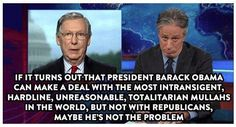 Jon Stewart quote. The republicans are the problem.