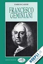 Prezzi e Sconti: #Francesco geminiani  ad Euro 30.00 in #Musica cinema e teatro musica #Lim