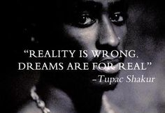 Tupac needed to show us more of what he had inside before he got taken out -Lifetime Tupac Quotes, Rap Quotes, Words Quotes, Qoutes, Lyric Quotes, Wiz Khalifa Quotes, Alien Quotes, Hip Hop Quotes, Four Letter Words