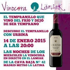 """""""#vino #madrid ¿Sabías que Tempranillo viene de que madura Temprano, y que en algunas zonas de la Rioja Alta deja de serlo para ser una de las últimas uvas que madura en Europa? Descubre el Tinto Joven de Tempranillo de Urbina en La Cava Baja   LAS NOCHES DE LOS  MIERCOLES LA VINOCORA  EN DIRECTO EN EL LAMIAK  DE LA CAVA BAJA Nº 42  MADRID METRO LA LATINA"""""""