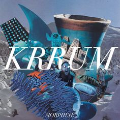 NEW EARGASM: KRRUM