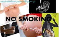 Κάπνισμα κι εγκυμοσύνη: ΓΙΑΤΙ ;;;   Anastasias Beauty Secrets