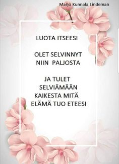 Elämä on ! Think, Enjoy Your Life, More Words, Always And Forever, Good Thoughts, Note To Self, Letter Board, You Got This, Poems