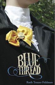 Blue Thread by Ruth Tenzer Feldman (Ooligan Press; 2012)